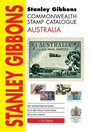 Stanley Gibbons Catalogues Stanley Gibbons Stamp Catalogue Australia, 11th Edition