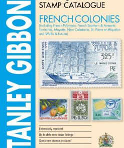 Stanley Gibbons Catalogues French Colonies Stamp Catalogue 1st Edition