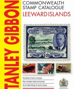 Stanley Gibbons Catalogues Leeward Islands Stamp Catalogue 3rd Edition
