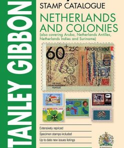 Stanley Gibbons Catalogues Netherlands & Colonies Stamp Catalogue 1st Edition