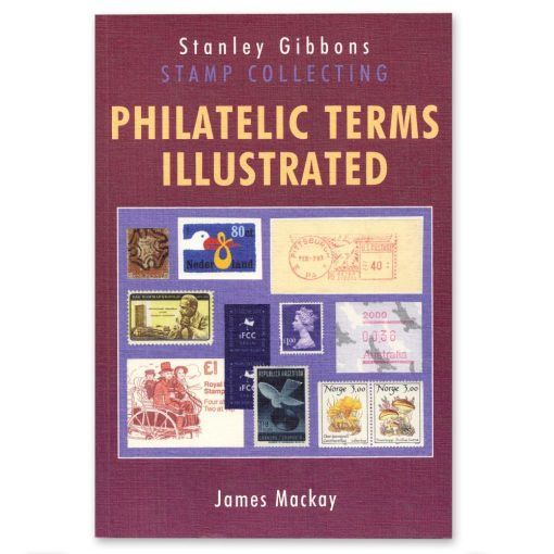 Stanley Gibbons Catalogues Philatelic Terms Illustrated 4th Edition