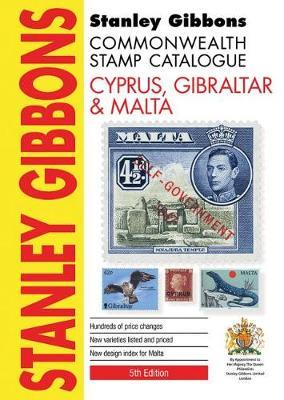Stanley Gibbons Catalogues STANLEY GIBBONS STAMP CATALOGUE CYPRUS, GILBRALTER & MALTA 5TH Ed