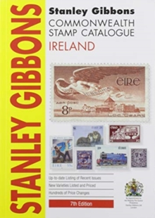 Stanley Gibbons Catalogues STANLEY GIBBONS STAMP CATALOGUE IRELAND 7TH Ed