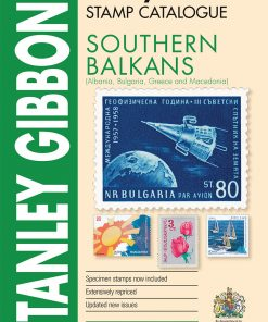 Stanley Gibbons Catalogues Southern Balkans Stamp Catalogue 1st Edition
